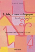 Compro Livro Bebê, o Corpo e a Linguagem