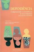 Compro Dependência: Compreensão e Assistência às Toxicomaniasia do PROAD