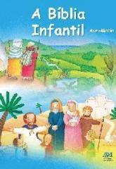 A Bíblia Infantil - capa flexível