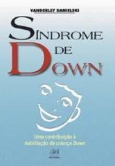 Síndrome de Down - Uma contribuição à habilitação