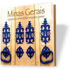 Livro Minas Gerais, Quem te Conhece não Esquece