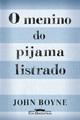 Menino do Pijama Listrado, o - cia das Letras