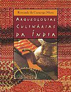 ARQUEOLOGIAS CULINÁRIAS DA INDIA
