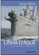 LINHA-D'ÁGUA - ENTRE ESTALEIROS E HOMENS DO