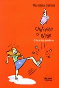 Livro Chutando o balde - O livro dos desaforos