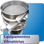 Equipamentos vibratórios.
