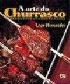 A Arte do Churrasco