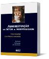 ADMINISTRAÇÃO NO SETOR DE HOSPITALIDADE: Turismo, Hotelaria e Restaurante