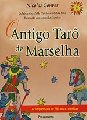 ANTIGO TARÔ DE MARSELHA (O)..