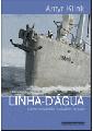 LINHA-D'ÁGUA - ENTRE ESTALEIROS E HOMENS DO MAR